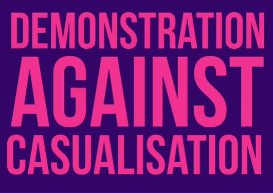 """Demonstration against casualisation"""